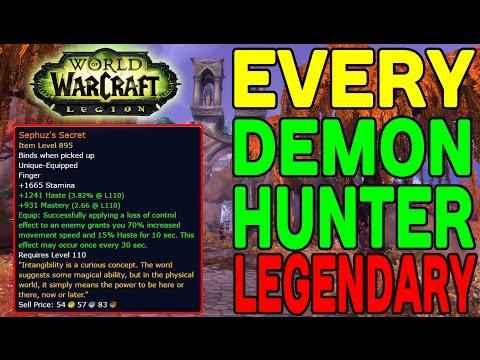 DEMON HUNTER LEGENDARY ITEMS: World of Warcraft LEGION