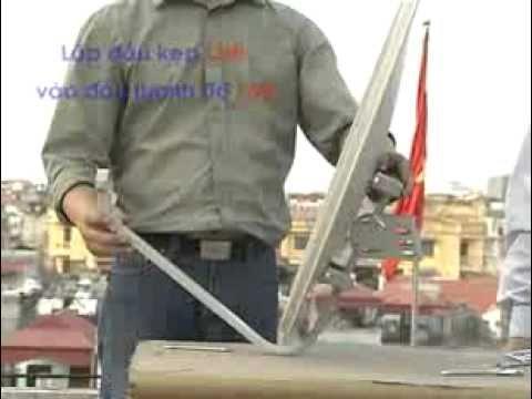 huong dan lap dat anten parapol vtc vinasat kplus k+ - www.vinasat.tv