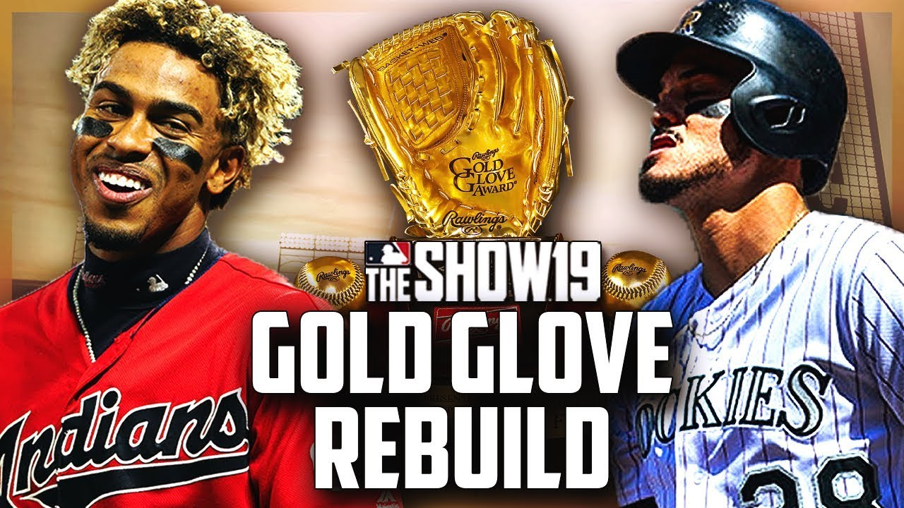 GOLD GLOVE WINNERS REBUILD | MLB the Show 19