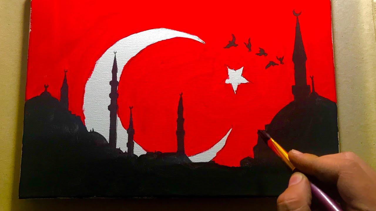 Turk Bayragi Boyama Istanbul Manzara Resmi Akrilik Boya Nasil