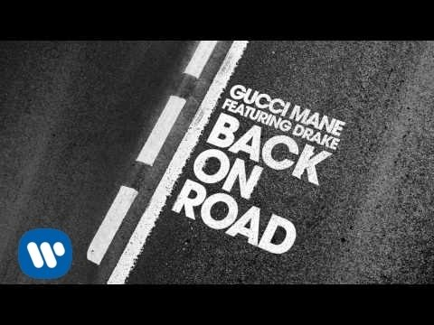 Gucci Mane  Back On Road feat Drake  Audio