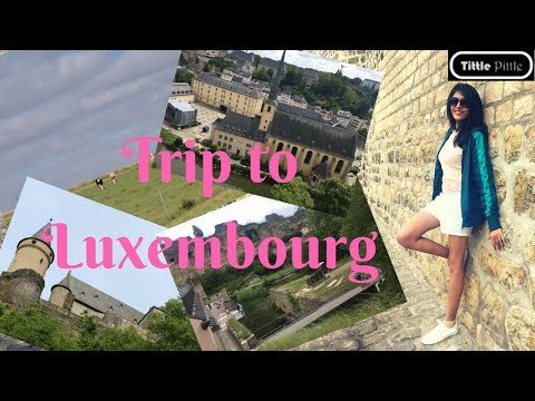 Travel Vlog | 2 Days in Luxembourg