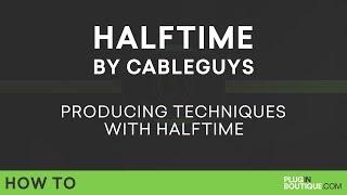 CableGuys HALFTIME | The VST Plugin for Trap EDM Hip-Hop