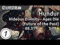 Hundur | Hideous Divinity - Ages Die [Future of the Past] 68.31% First Nomod Pass | Livestream!