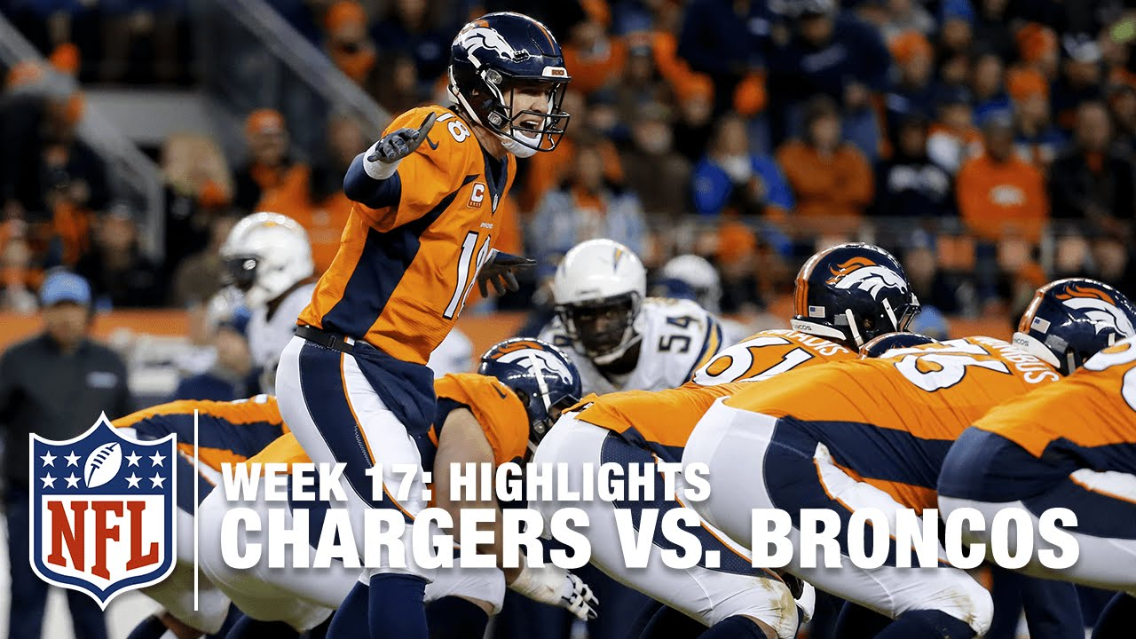 Chargers Vs Broncos Week 17 Highlights Nfl Youtube