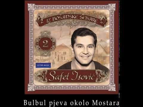Safet Isovic - Bulbul pjeva okolo Mostara - (Audio 1959)