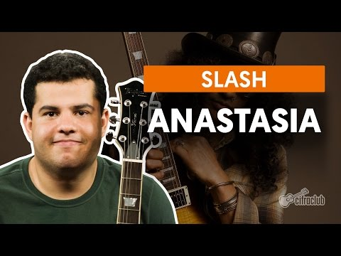Anastasia - Slash (aula de guitarra)