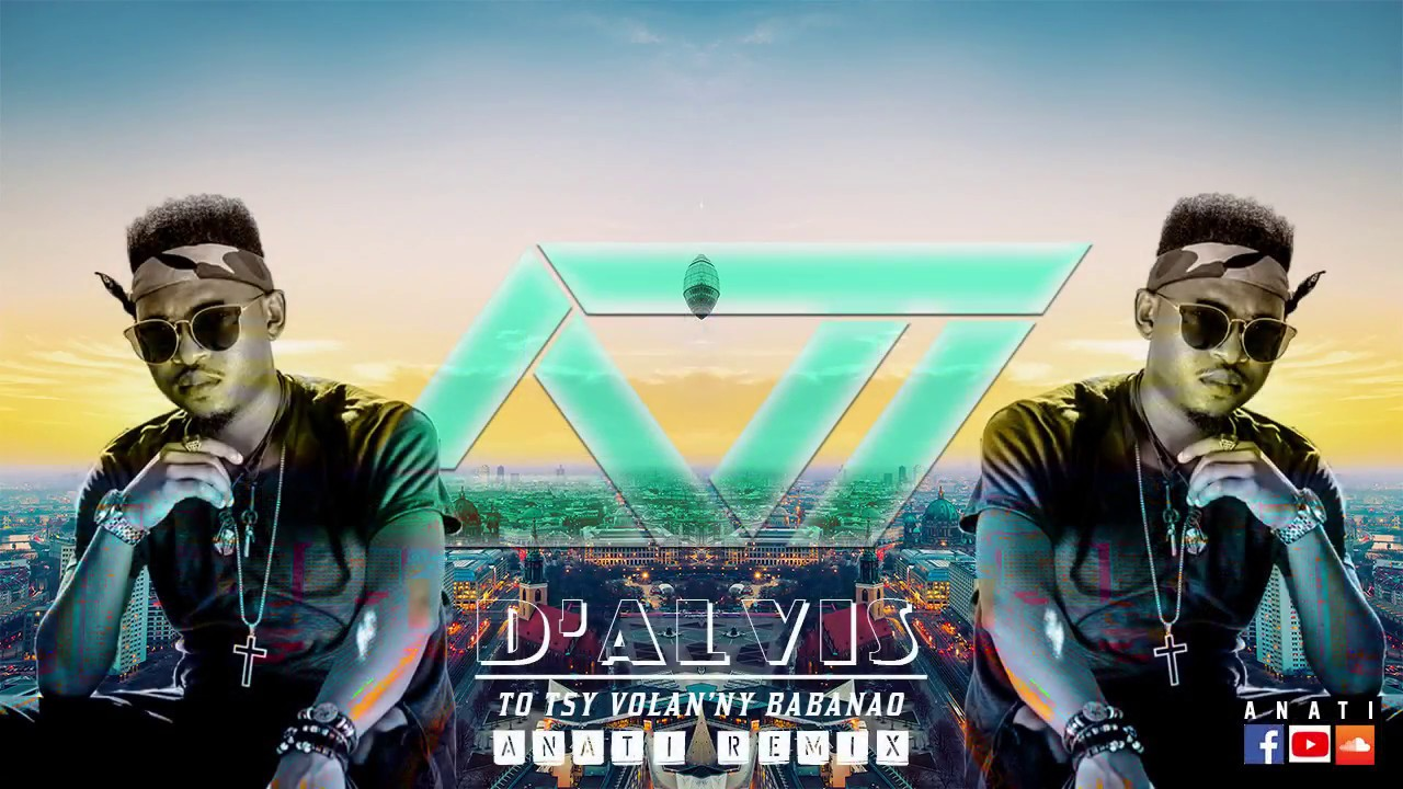 D Alvis To Tsy Volan Ny Babanao Anati Afro Remix