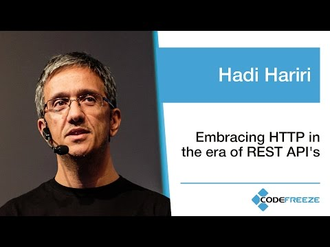 Hadi Hariri — Embracing HTTP in the era of REST API's