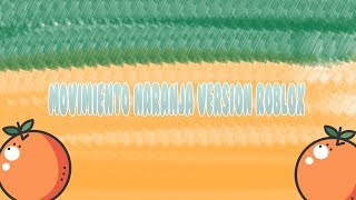 mouvement orange roblox version