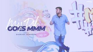 Gambar cover My Dil Goes Mmmm | Unplugged Cover | Digbijoy Acharjee | Salaam Namaste