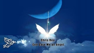 Watch Chris Rea God Gave Me An Angel video
