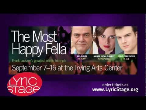 The Most Happy Fella at Lyric Stage in Irving , TX Sept 7-16, 2012 from YouTube · Duration:  2 minutes 10 seconds