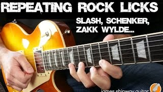 Repeating Rock Licks - Slash, Michael Schenker, Zakk Wylde Style