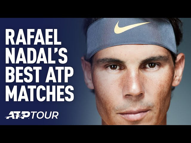 Rafael Nadal Talks About His Best ATP Matches!