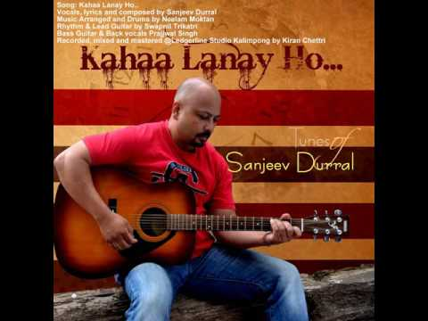 Sanjeev Durral: Kahaa Lanay Ho..