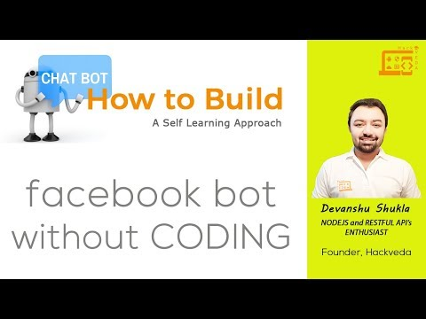 How to Build Chat-Bots: Create Facebook Messenger Chat-Bot without CODING
