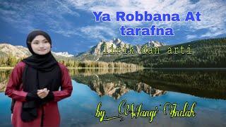 Download Lagu Ya Robbana At Tarafna ll Lirik dan Arti. Cover by: Wangi Indah ll Cantik Merdu subhanallah mp3