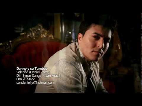 EL CLAN DE LAS ESTRELLAS SOLEDAD VIDEO OFICIAL DANNY Y SU TUMBAO (HD)