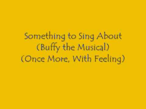 Something to Sing About (Buffy) on Piano