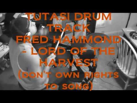 TUTASI PRODUCTIONS DRUM TRACK FRED HAMMOND - LORD OF THE HARVEST