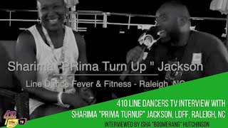 "Ep 43: Interview with Sharima ""PRima Turn Up"" Jackson, LDFF, Raleigh, NC"
