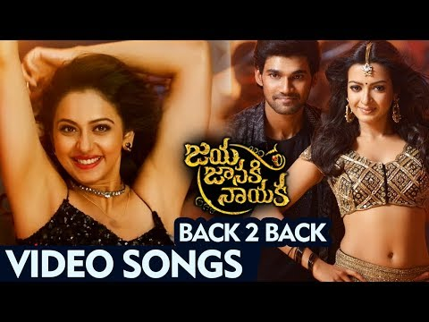 Jaya Janaki Nayaka Back To Back Video Songs - Latest Telugu Movie - Bellamkonda Sai Srinivas, Rakul