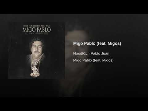 Migo Pablo (feat. Migos)
