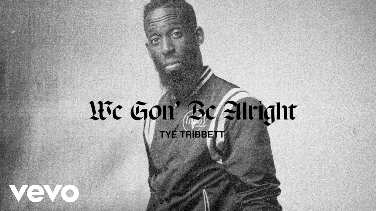 "Tye Tribbett Releases ""We Gon' Be Alright"" From His Upcoming New Album"
