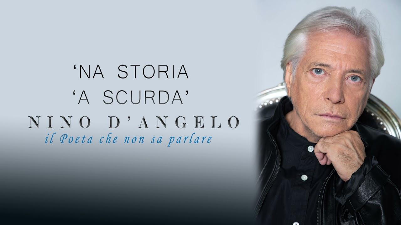Nino D'Angelo - 'NA STORIA 'A SCURDA'