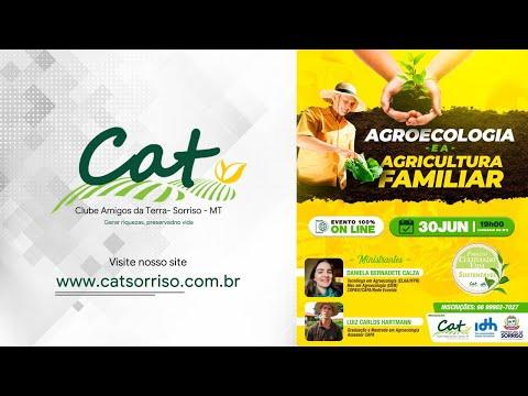 Projetando Cultivando Vida Sustentável - Agroecologia e a Agricultura Familiar