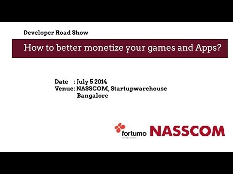 Nasscom Gaming Forum How to Better Monetize Your Games & Apps? - Part2
