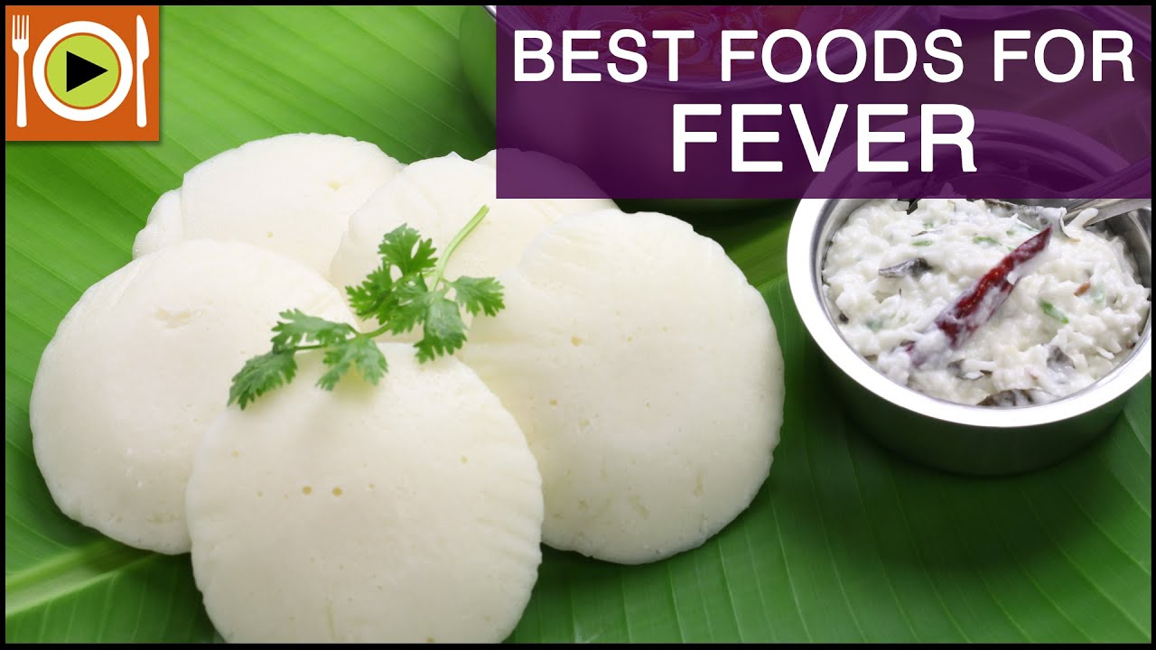 Best foods for fever healthy recipes youtube youtube premium forumfinder Images