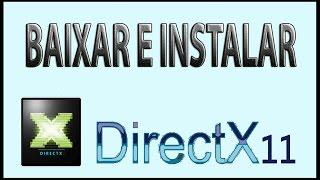 Baixar e Instalar a Directx 11