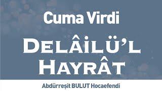 Delâilü& 39 l Hayrât Cuma Virdi İLK TV