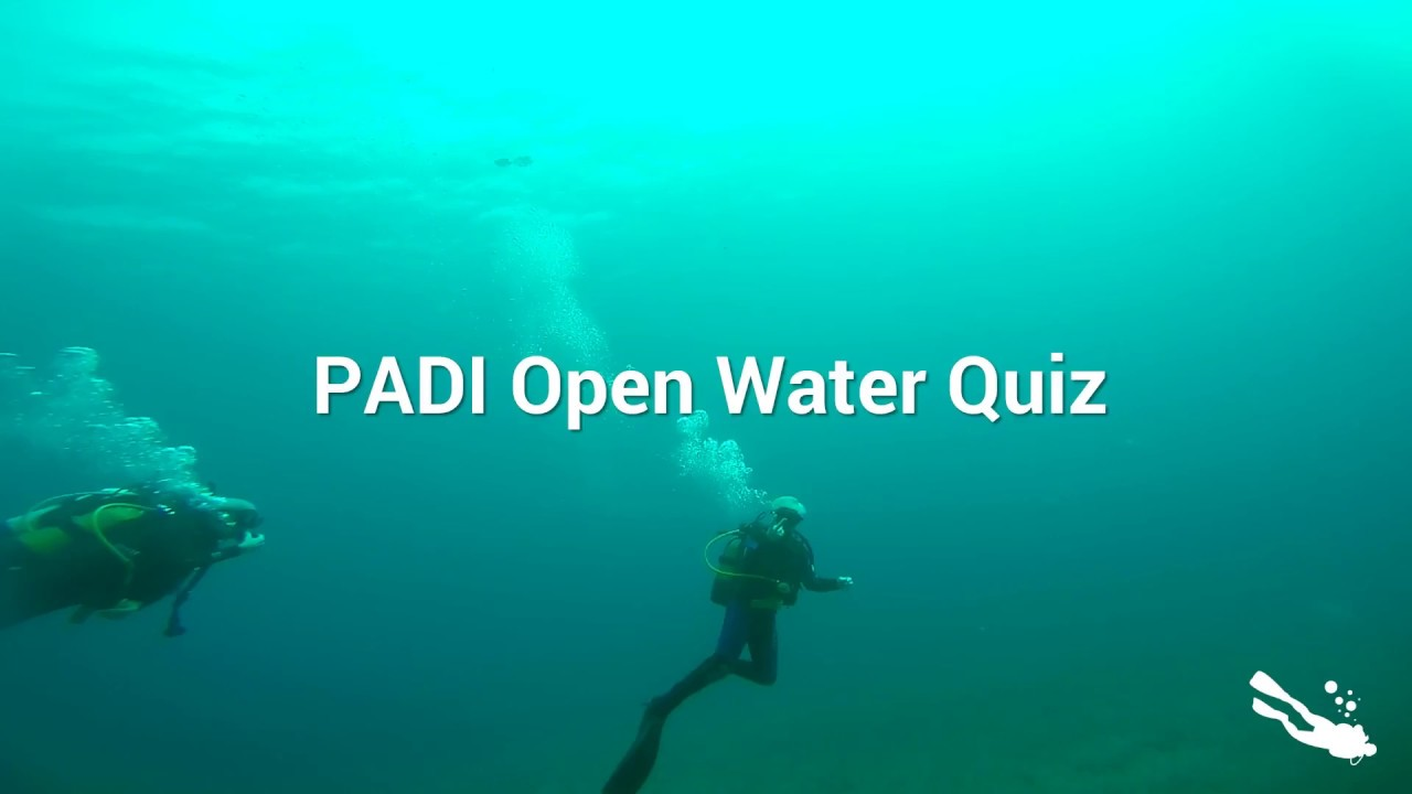 Padi scuba diving quiz youtube, quiz without answers