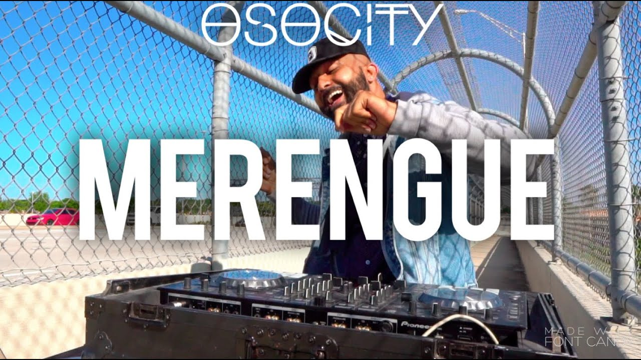 Merengue Mix 2020 The Best Of Merengue 2020 By Osocity Youtube