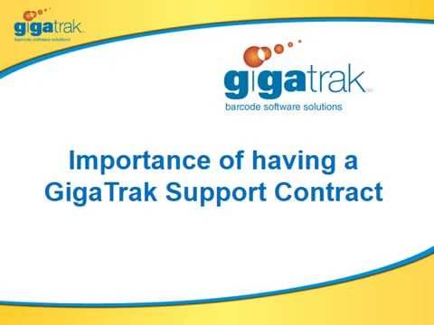 Importance of having a GigaTrak Support Contract