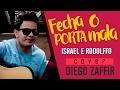 FECHA O PORTA MALA - ISRAEL E RODOLFO (COVER DIEGO ZAFFIR)