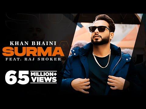 Surma (Official Video) Khan Bhaini   Raj Shoker   New Punjabi Songs 2021   Latest Punjabi Songs 2021