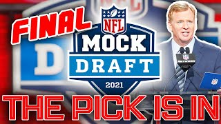 The OFFICIAL 2021 NFL First Round Mock Draft (The FINAL Edition Before The Draft)