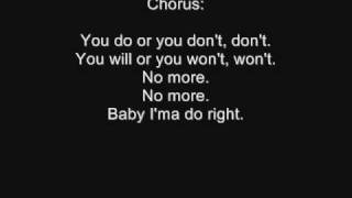 3lw - No more ( baby i;ma do right ) . Lyrics !
