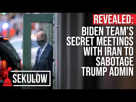 REVEALED: Biden Team's Secret Meetings with Iran to Sabotage Trump Admin