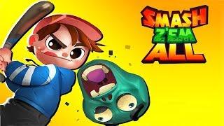 Smash Z'em All