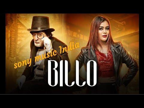 BILO || SONY MUSIC INDIA || NEW SONG HD
