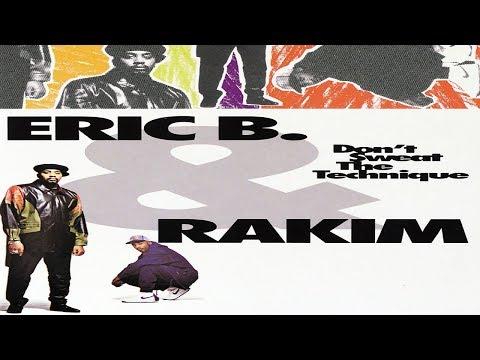 Eric B. & Rakim | Don't Sweat the Technique (FULL ALBUM) [HQ]