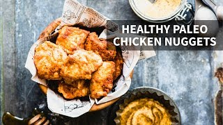 HOMEMADE HEALTHY CHICKEN NUGGETS | gluten-free + paleo
