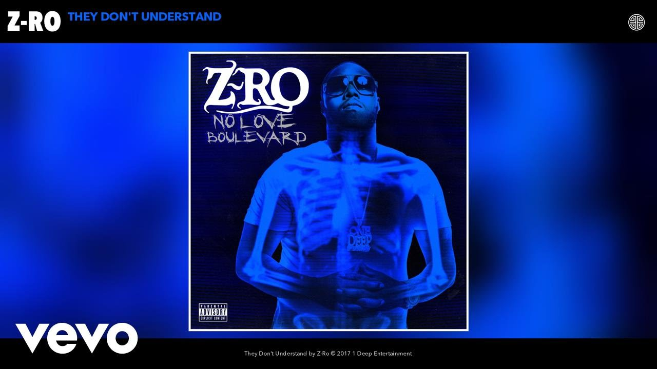 z-ro-they-dont-understand-audio-zroofficialvevo