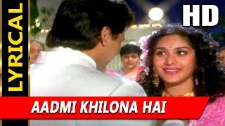 Aadmi Khilona Hai (I) With Lyrics | Alka Yagnik | Aadmi Khilona Hai 1993 Songs | Meenakshi, Govinda