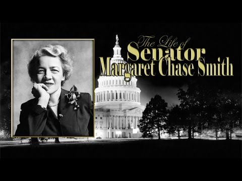 The  Life of Senator Margaret Chase Smith  Dobbs Productions